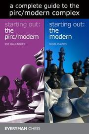 A Complete Guide to the Modern/Pirc Complex by Joe Gallagher