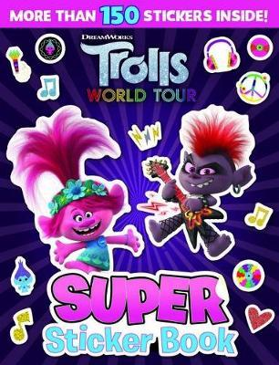 Trolls World Tour: Super Sticker Book