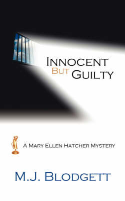 Innocent But Guilty by M.J. Blodgett image