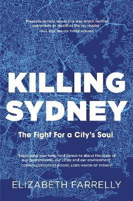 Killing Sydney by Elizabeth Farrelly