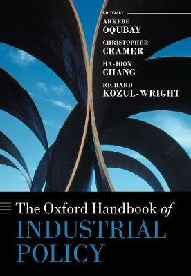 The Oxford Handbook of Industrial Policy