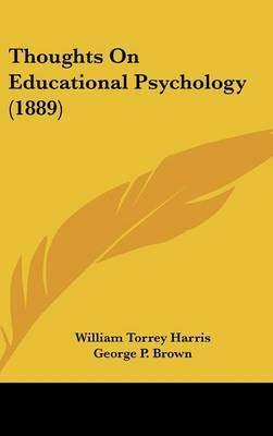 Thoughts on Educational Psychology (1889) by William Torrey Harris image