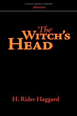 The Witch's Head by H.Rider Haggard