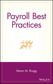 Payroll Best Practices by Steven M. Bragg