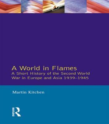 A World in Flames by Martin Kitchen image