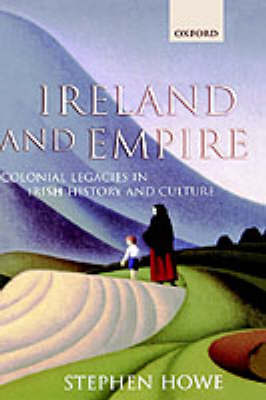 Ireland and Empire by Stephen Howe image