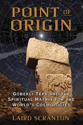 Point of Origin by Laird Scranton