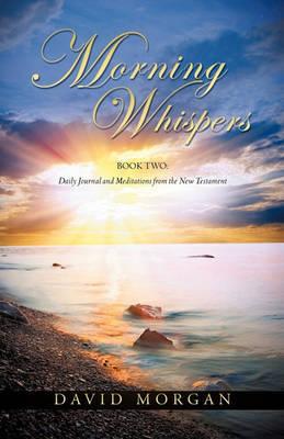 Morning Whispers by David Morgan
