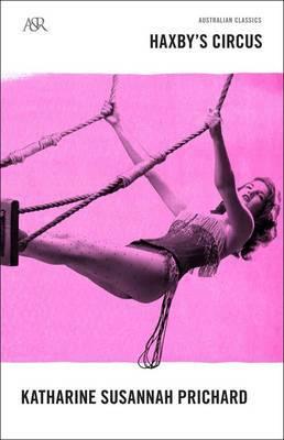 Haxby's Circus by Katharine S Prichard image