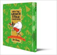 How The Grinch Stole Christmas Slipcase edition by Dr Seuss