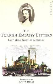 The Turkish Embassy Letters by Mary Wortley Montagu image