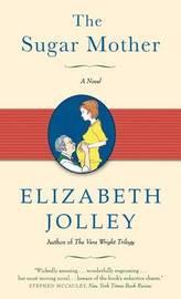 The Sugar Mother by Elizabeth Jolley