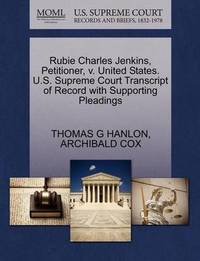 Rubie Charles Jenkins, Petitioner, V. United States. U.S. Supreme Court Transcript of Record with Supporting Pleadings by Thomas G Hanlon