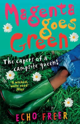 Magenta Goes Green by Echo Freer