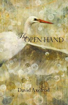 The Open Hand by David Axelrod