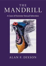 The Mandrill by Alan F. Dixson