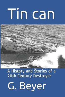 Tin can by G E Beyer