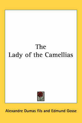 The Lady of the Carmellias by Alexandre Dumas image