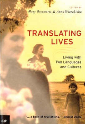 Translating Lives: Living With Two Languages and Cultures image