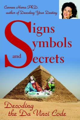 Signs Symbols and Secrets by Carmen Harra