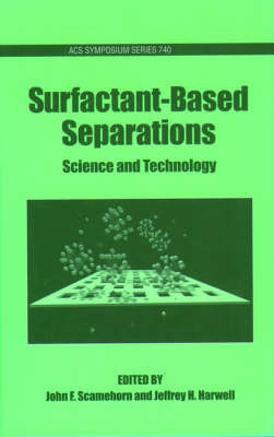 Surfactant-Based Separations by John F. Scamehorn