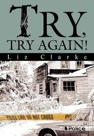 Try, Try Again! by Liz Clarke