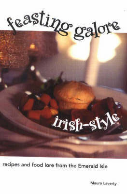 Feasting Galore Irish-Style: Recipes and Food Lore from the Emerald Isle by Maura Laverty