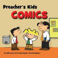 Preacher's Kids Comics by David Ayers