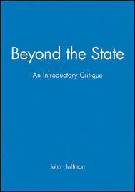 Beyond the State by John Hoffman