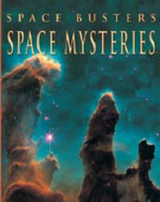 SPACE BUSTERS SPACE MYSTERIES