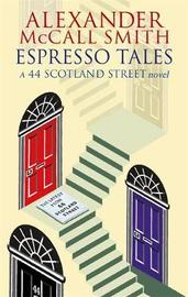 Espresso Tales by Alexander McCall Smith image
