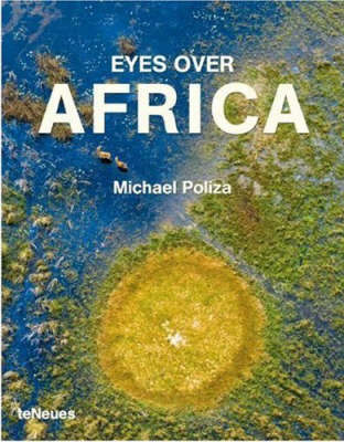 Eyes Over Africa by Michael Poliza
