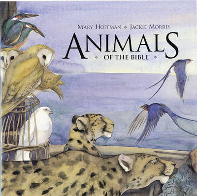 Animals of the Bible by Mary Hoffman image