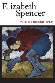 This Crooked Way by Elizabeth Spencer
