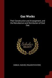 Gas Works by Samuel Hughes image