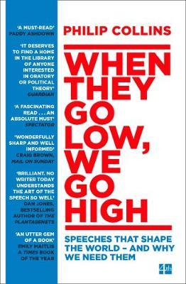 When They Go Low, We Go High by Philip Collins image