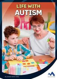 Life with Autism by Jeanne Marie Ford