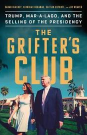 The Grifter's Club by Sarah Blaskey
