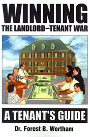 Winning the Landlord-Tenant War: A Tenants Guide by Dr Forest B Wortham image