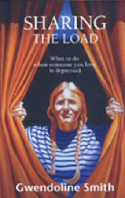 Sharing the Load by GWENDOLINE SMITH