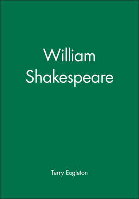 William Shakespeare by Terry Eagleton