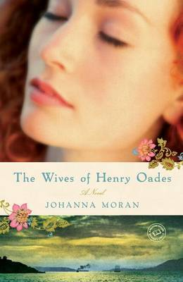 The Wives of Henry Oades by Johanna Moran image