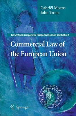 Commercial Law of the European Union by Gabriel Moens image