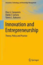 Innovation and Entrepreneurship by Elias G Carayannis