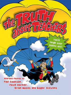 The Truth About Teachers by Paul Cookson image