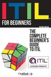 Itil for Beginners by Clydebank Technology