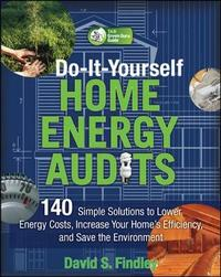 Do-It-Yourself Home Energy Audits by David F. Findley image