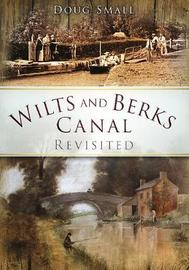 Wilts and Berks Canal Revisited by Doug Small image