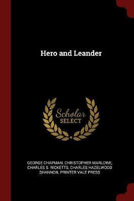 Hero and Leander by George Chapman