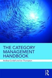 The Category Management Handbook by Andrea Cordell
